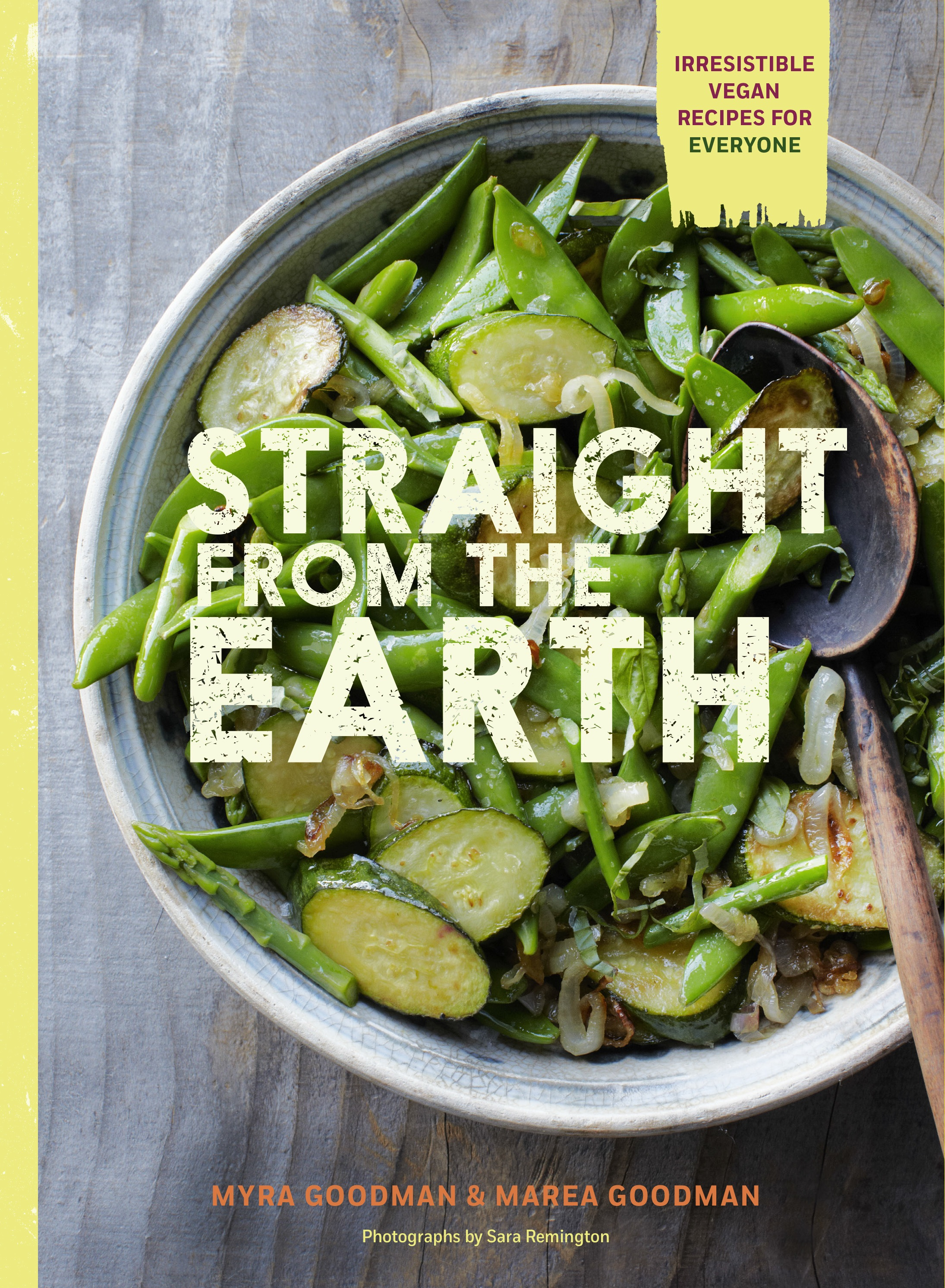 Family friendly vegan cookbooks the vegan mom straight from the earth is a cookbook that utilizes organic whole foods this is a great addition to any vegan cookbook library forumfinder Gallery